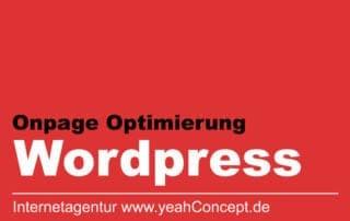 Onpage Optimierung für Wordpress | Das machen wir.
